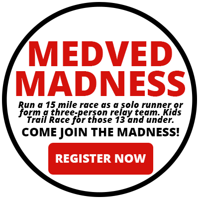 Medved Madness - Register Now!